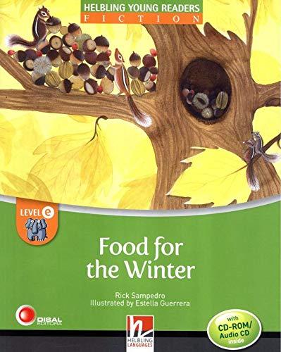 Food for the winter. Level E. Young readers. Fiction registrazione in inglese britannico. Con CD-ROM. Con CD-Audio