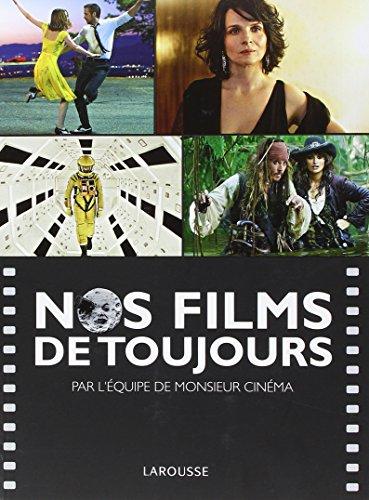 Nos films de toujours par Marc Combier