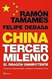 China, tercer milenio: El dragón omnipotente ((Fuera de colección))