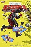 Du bist Deadpool - Der interaktive Spiele-Comic: Mit Deadpool-Würfeln, -Stiften und -Spielblättern