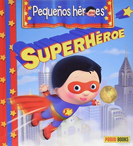 Pequeños héroes. Superhéroe por Émilie Beaumont