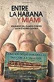 Entre La Habana y Miami: Cubanos de las dos orillas, tan cerca y tan lejos