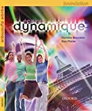 [Equipe Dynamique: Students' Book Foundation] (By: Daniele Bourdais) [published: May, 2006]