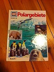 Joachim Mallwitz: Was ist Was [ Band 36 ] - Polargebiete [Gebundene Ausgabe] ...