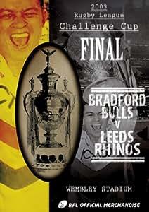 2003 Challenge Cup Final - Bradford Bulls 22 Leeds Rhinos 20 [DVD]