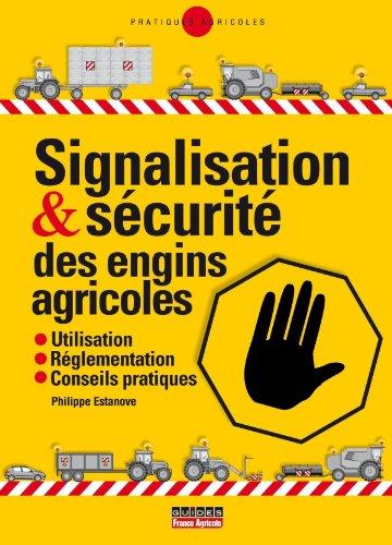 Circulation et sécurités des matériels agricoles