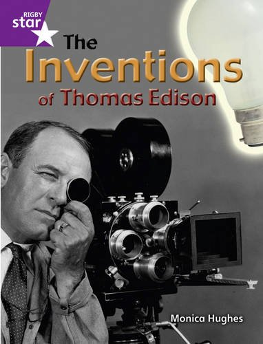 Rigby Star Guided Year 2: The Inventions of Thomas Edison ( 6 Pack) Framework Edition (STARQUEST)