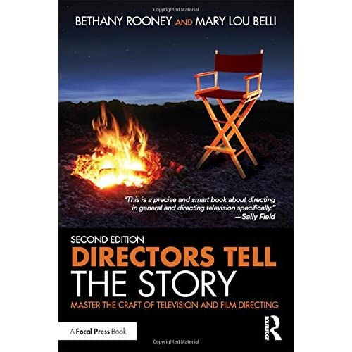 Directors Tell the Story: Master the Craft of Television and Film Directing by Bethany Rooney (2016-04-19)