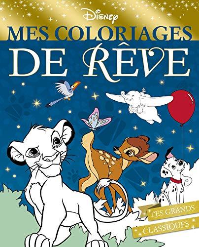DISNEY - Mes coloriages de rêve - Spécial Noël: Les grands classiques