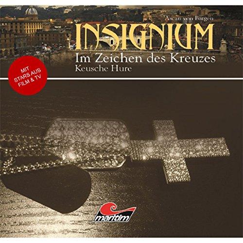 Insignium - Im Zeichen des Kreuzes (1) Keusche Hure - Maritim 2010 / 2015