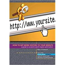 How to Get More Visitors to Your Website: A Guide to Successful Search Engine Optimisation