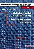 Globaler Handel nach lokaler Art: Kulturspezifisches Vertrauen im Online-Handel mit Endkunden (Wissenschaftliche Beiträge aus dem Tectum-Verlag / Wirtschaftswissenschaften)