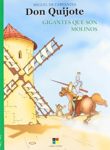 Don Quijote / Don Quixote: Gigantes Que Son Molinos