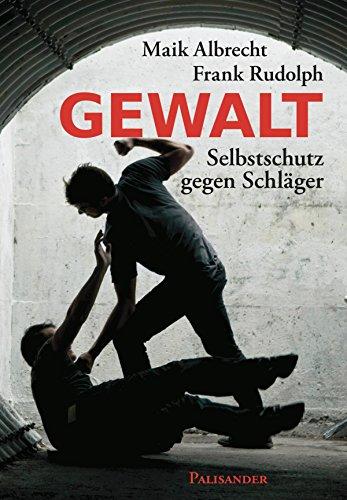 Gewalt: Selbstschutz gegen Schläger -