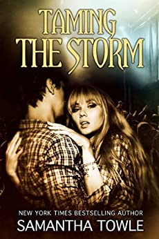 Taming the Storm (The Storm Series) (English Edition) par [Towle, Samantha]