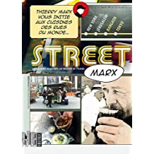 Street Marx : New York, Jérusalem, Bangkok, Tokyo