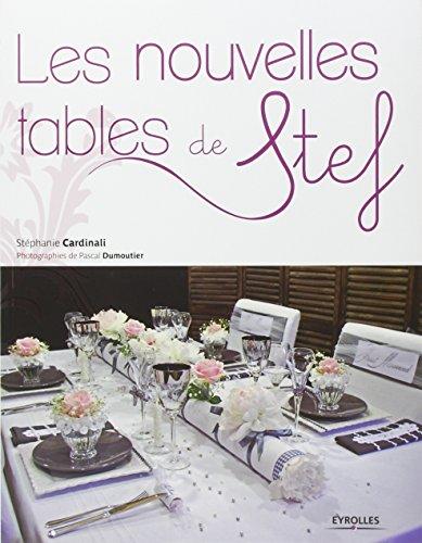Les nouvelles tables de Stef