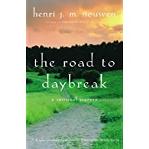 The Road to Daybreak: A Spiritual Journey (English Edition)