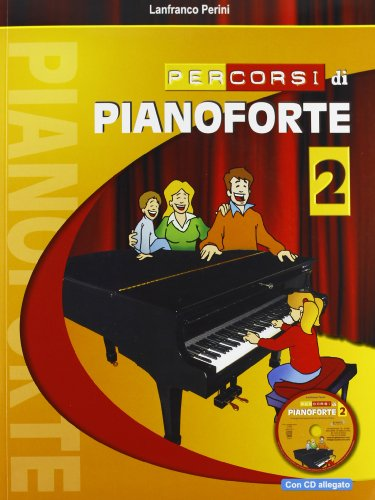 Percorsi di pianoforte. Con CD Audio: 2