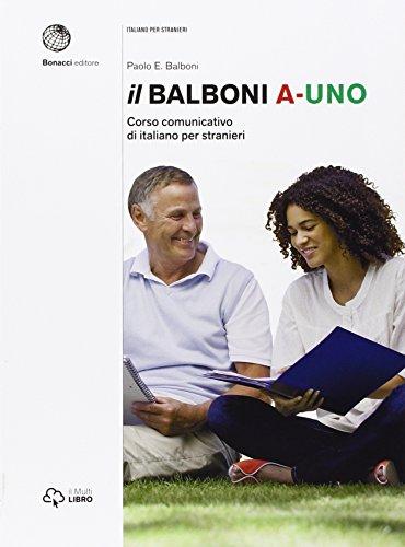 Il Balboni. Corso comunicativo di italiano per stranieri. Livello A1