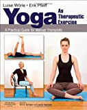 Yoga as Therapeutic Exercise: A Practical Guide for Manual Therapists