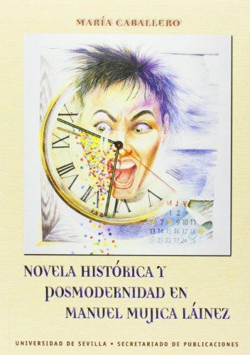 Novela Historica Y Postmodernidad En Manuel Mujica Lainez (Serie Literatura)