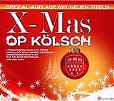X-Mas Op Kölsch (Spezial-Auflage mit Neuen Titeln)
