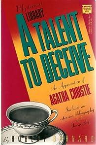 A Talent to Deceive: An Appreciation of Agatha Christie by Robert Barnard par Robert Barnard