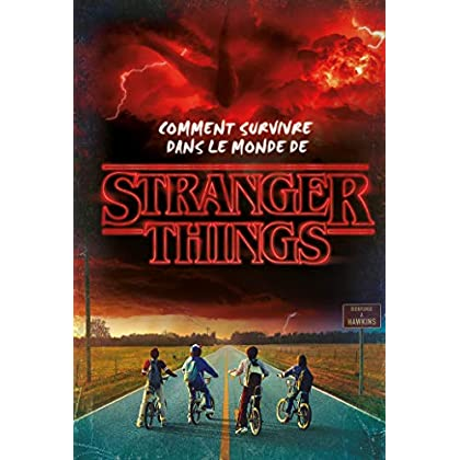 Stranger things-comment survivre dans le monde de Stranger Things
