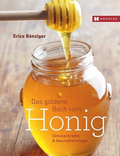 Preisvergleich Produktbild Das Goldene Buch vom Honig