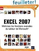 Excel 2007 : Maîtrisez les fonctions avancées du tableur de Microsoft