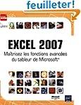 Excel 2007 : Ma�trisez les fonctions...