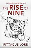 The Rise of Nine: Lorien Legacies Book 3 (The Lorien Legacies)