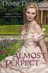 Almost Perfect by Denise Domning (2012-09-07)