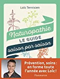 Naturopathie, le guide saison par saison...