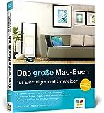Das große Mac-Buch für Einsteiger und Umsteiger: aktuell zu OS X Mavericks