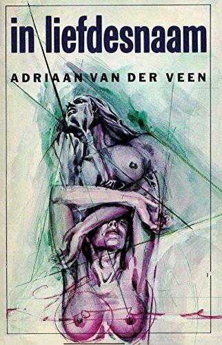 In Liefdesnaam Dutch Edition Ebook Adriaan Van Der Veen