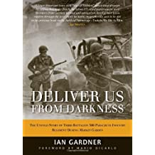Deliver Us From Darkness (General Military) by Ian Gardner (2012-04-20)