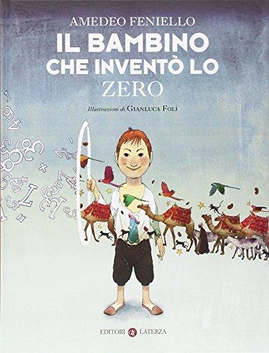 Il bambino che inventò lo zero