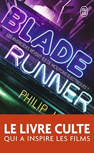Blade Runner: Les androïdes rêvent-ils de moutons électriques ?