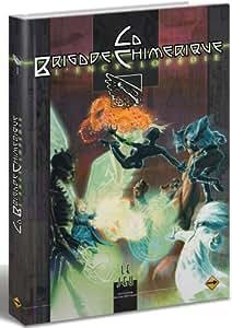 La Brigade Chimérique - Encyclopédie