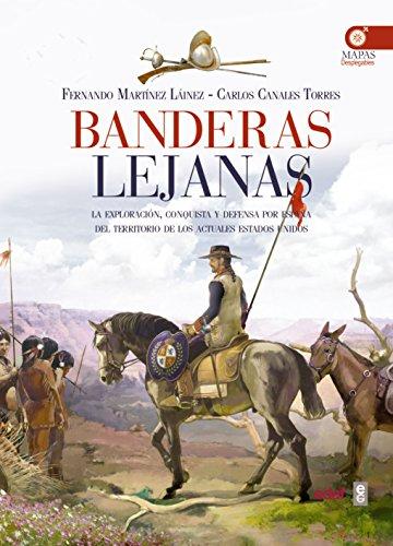 Descargar Libro Banderas lejanas. (Clio. Crónicas de la Historia) de Fernando Martínez Laínez