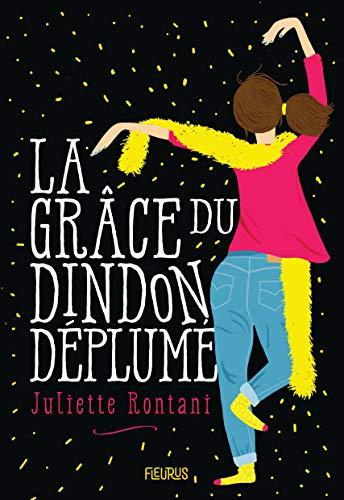 La grâce du dindon déplumé (French Edition)