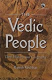 The Vedic People: Their History & Geography