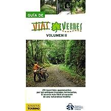 Guía de Vías Verdes. Vol. II - Guías Singulares