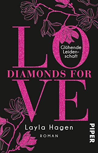 Buchseite und Rezensionen zu 'Diamonds For Love - Glühende Leidenschaft: Roman' von Layla Hagen
