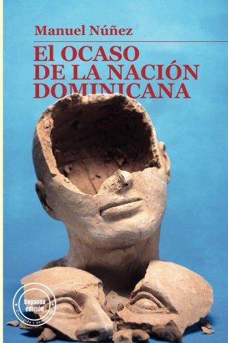 Descargar Libro El ocaso de la nacion dominicana de Manuel Nunez
