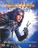 Guild Wars Factions - der offizielle Wegweiser