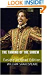 The Taming of the Shrew: Easiest-to-R...