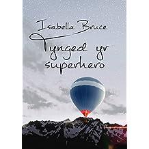 Tynged yr superhero (Welsh Edition)